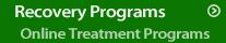 Recovery Programs: Online treatment programs